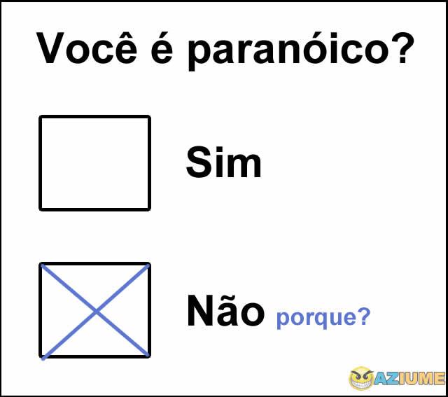 Você é paranóico?