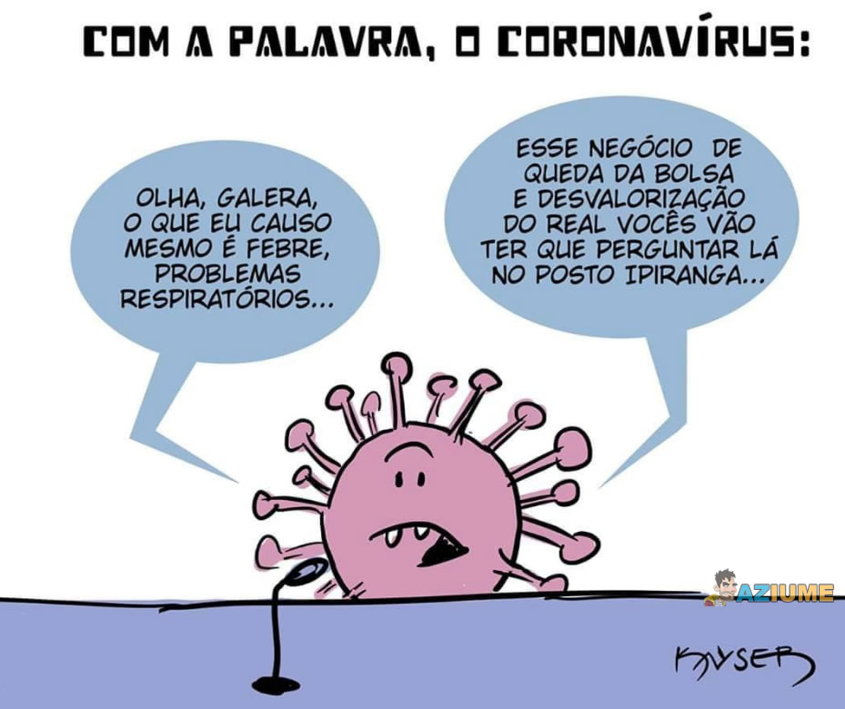 Com a palavra, o Coronavírus