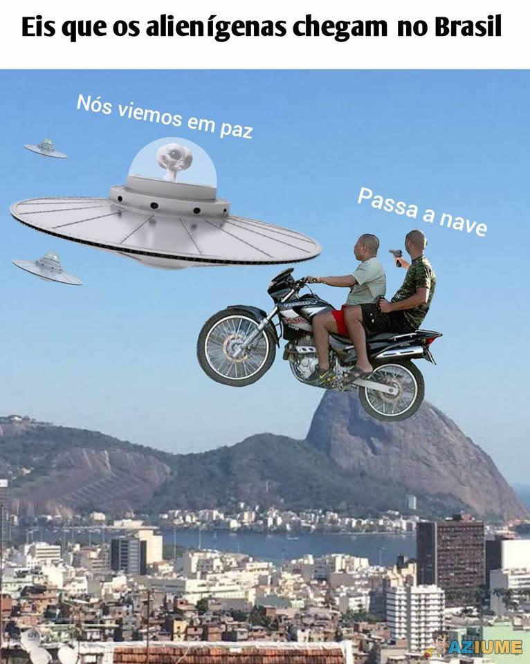 Quando os alienígenas chegam no Brasil